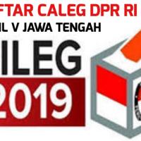 Daftar Caleg DPR RI Dapil V Jawa Tengah
