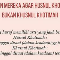 Mana Yang Benar Husnul Khatimah atau Khusnul Khatimah